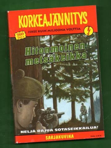 Korkeajännitys 3/05 - Hitonmoinen metsäkeikka