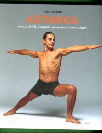 Astanga - Joogaa Sri. K. Pattabbi Joisin perinteen mukaan