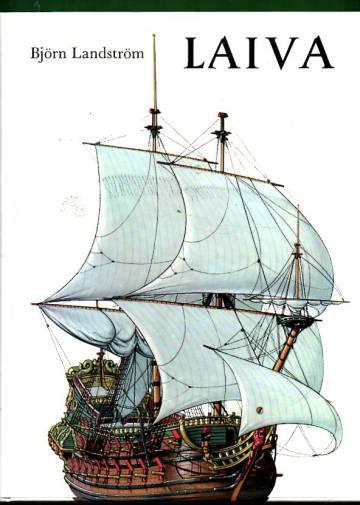 Laiva - Katsaus laivan historiaan alkukantaisesta lautasta atomikäyttöiseen sukellusveneeseen