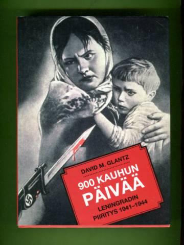900 kauhun päivää - Leningradin piiritys 1941-1944