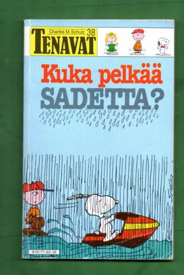 Tenavat 38 - Kuka pelkää sadetta? (1. painos)