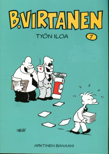 B. Virtanen 7 - Työn iloa