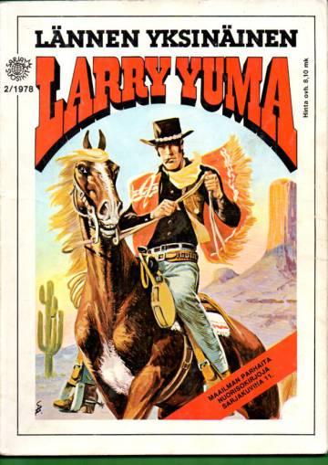 Sarjasuosikit 2/78 - Maailman parhaita nuorisokirjoja sarjakuvina 11: Lännen yksinäinen - Larry Yuma
