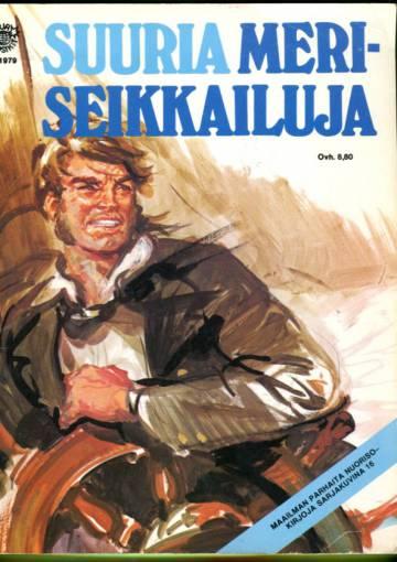 Sarjasuosikit 1/79 - Maailman parhaita nuorisokirjoja sarjakuvina 16: Suuria meriseikkailuja