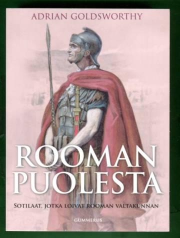 Rooman puolesta - Sotilaat, jotka loivat Rooman valtakunnan