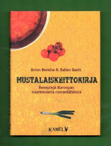 Mustalaiskeittokirja - Reseptejä Euroopan suurimmasta romanilähiöstä