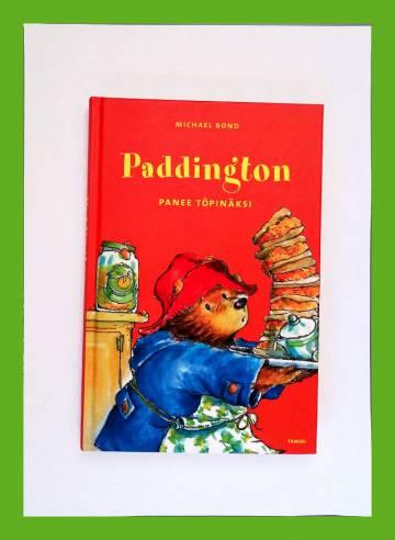 Paddington panee töpinäksi