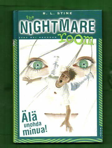 The nightmare room 1 - Älä unohda minua!