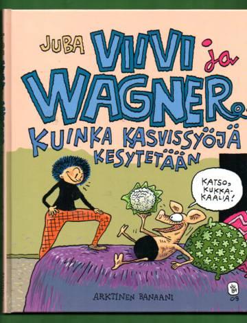 Viivi ja Wagner 12 - Kuinka kasvissyöjä kesytetään