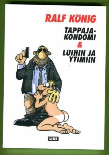Luihin Ja Ytimiin