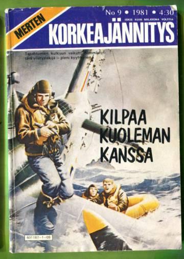 Merten Korkeajännitys 9/81 - Kilpaa kuoleman kanssa