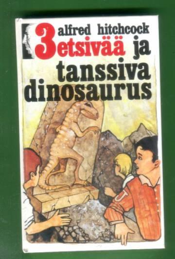 3 etsivää 45 - 3 etsivää ja Tanssiva dinosaurus