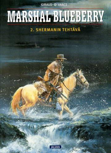 Marshal Blueberry 2 - Shermanin tehtävä