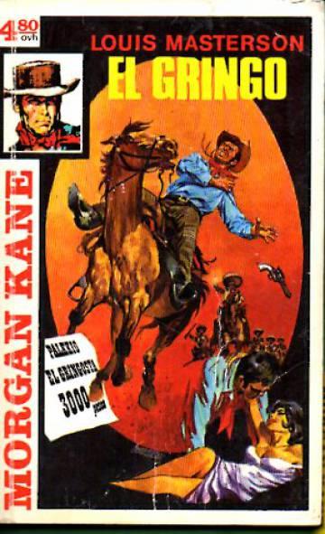 Morgan Kane 38 - El gringo