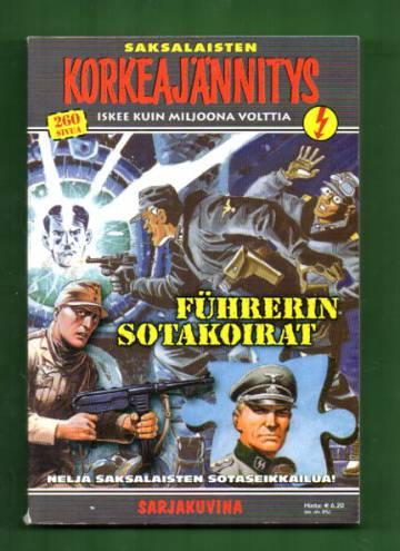 Korkeajännitys 6C/04 - Saksalaisten Korkeajännitys: Führerin sotakoirat