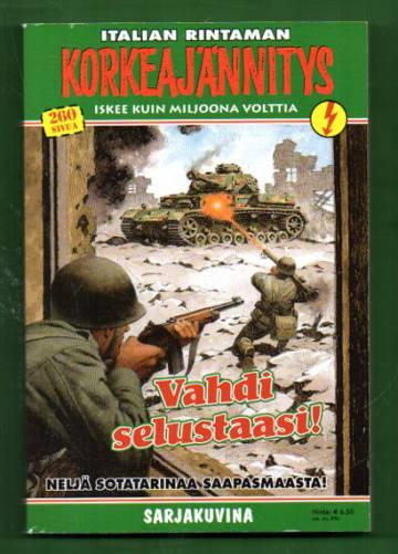 Korkeajännitys 2E/07 - Italian rintaman Korkeajännitys: Vahdi selustaasi!