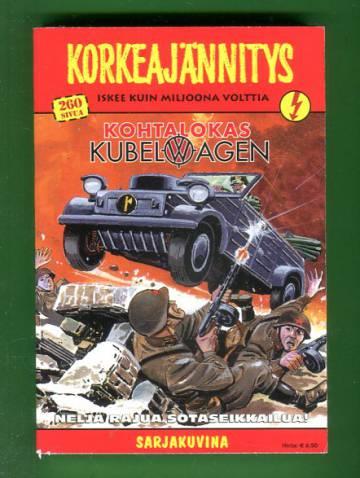 Korkeajännitys 3/06 - Kohtalokas Kubelwagen