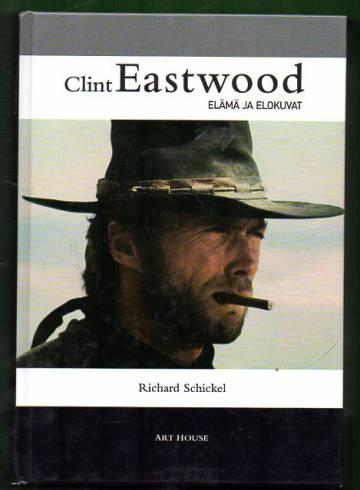 Clint Eastwood - Elämä ja elokuvat
