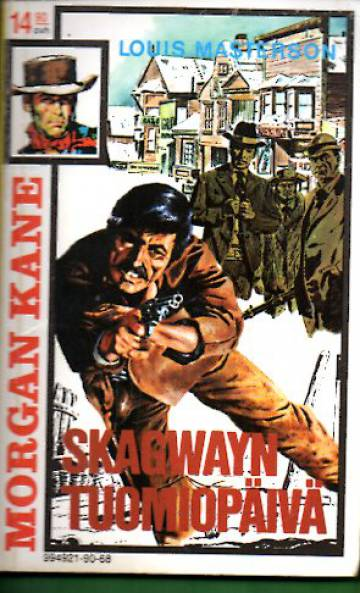 Morgan Kane 68 - Skagwayn tuomiopäivä