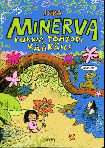 Minerva 1 - Kukkia tohtori Kääkälle