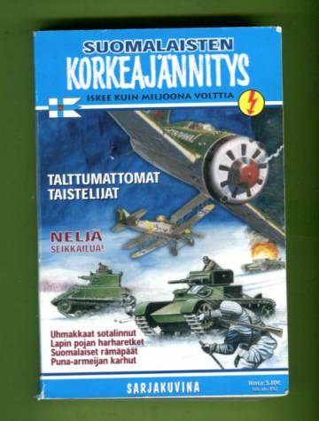 Korkeajännitys 4B/02 - Suomalaisten Korkeajännitys: Talttumattomat taistelijat