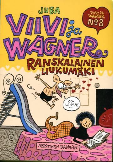 Viivi ja Wagner 8 - Ranskalainen liukumäki