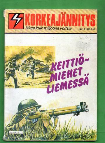 Korkeajännitys 11/85 - Keittiömiehet liemessä