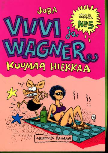 Viivi ja Wagner 5 - Kuumaa hiekkaa