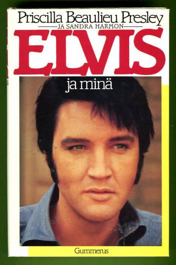 Elvis ja minä