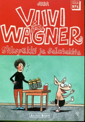 Viivi ja Wagner 1 - Sikspäkki ja salmiakkia