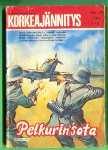 Korkeajännitys 19/81 - Pelkurin sota