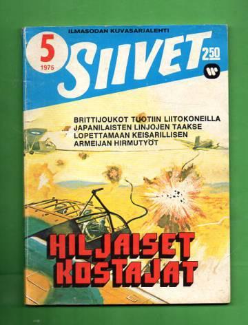 Siivet 5/75 - Hiljaiset kostajat
