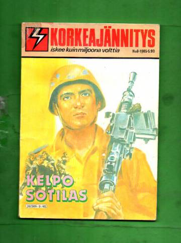 Korkeajännitys 8/85 - Kelpo sotilas