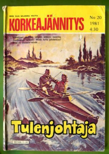 Korkeajännitys 20/81 - Tulenjohtaja