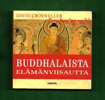 Buddhalaista elämänviisautta