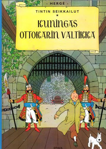 Tintin seikkailut 8 - Kuningas Ottokarin valtikka