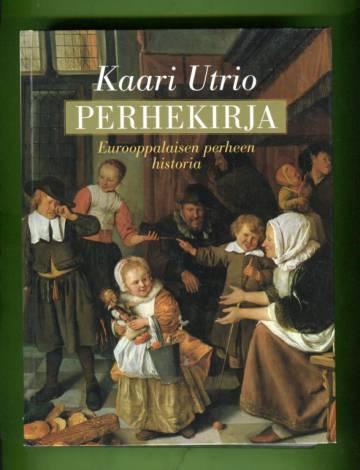 Perhekirja - Eurooppalaisen perheen historia