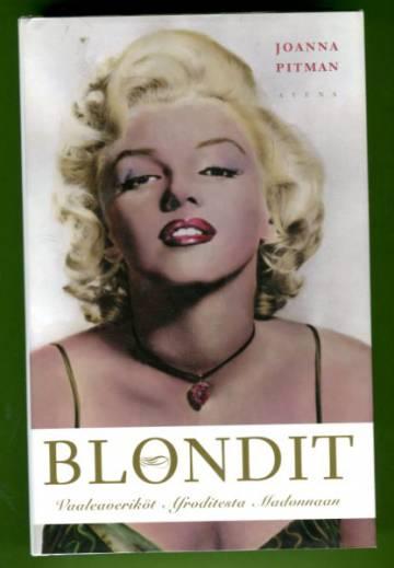 Blondit - Vaaleaveriköt Afroditesta Madonnaan