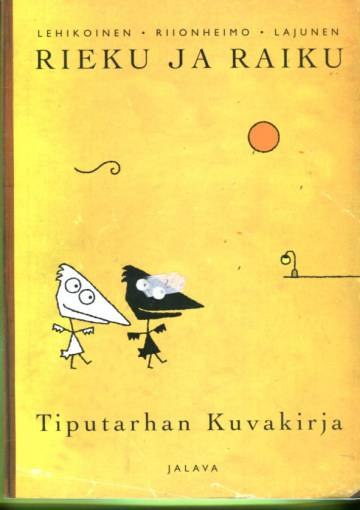 Rieku ja Raiku - Tiputarhan Kuvakirja