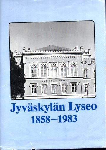 Jyväskylän Lyseo 1858-1983