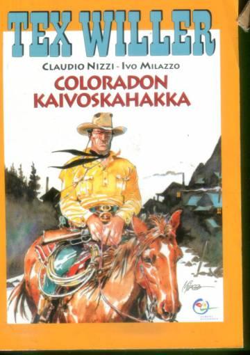 Tex Willer -suuralbumi 6 - Coloradon kaivoskahakka