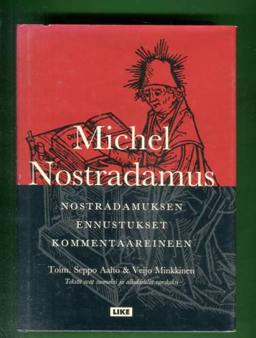 Nostradamuksen ennustukset kommentaareineen