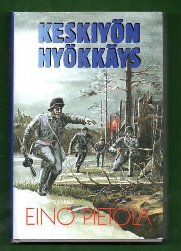 Keskiyön hyökkäys - Jatkosodan romaani