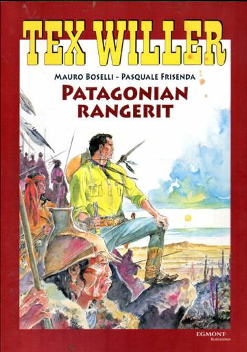 Tex Willer -suuralbumi 22 - Patagonian rangerit