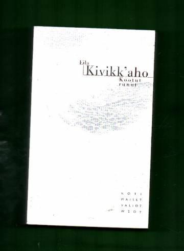 Kootut runot - Runot ja lyriikan suomennoksia 1942-2000