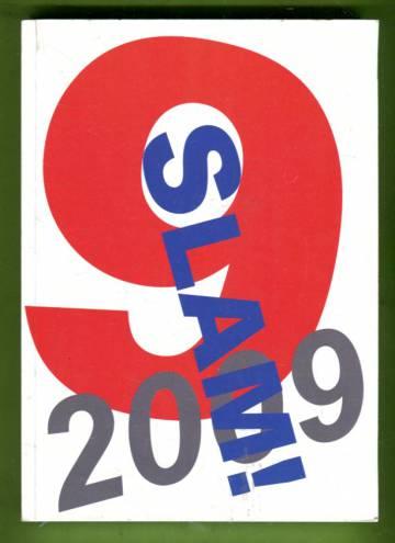 Slam! 2009 - Vuoden 2009 Suomen Poetry slam -runot