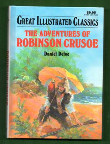 Great Illustrated Classics - The Adventures of Robinson Crusoe