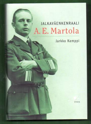 Jalkaväenkenraali A. E. Martola