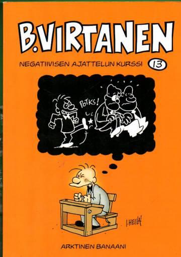 B. Virtanen 13 - Negatiivisen ajattelun kurssi