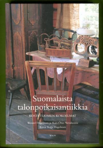 Suomalaista talonpoikaisantiikkia - Kosti Tuomen kokoelmat